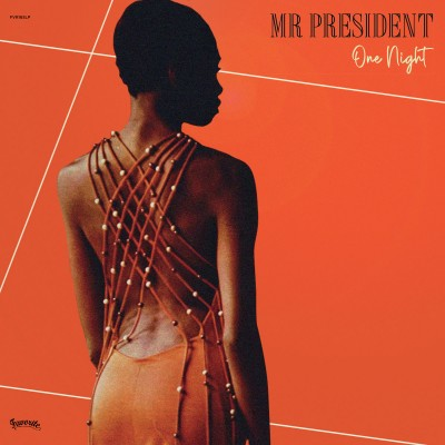 One Night - Mr President