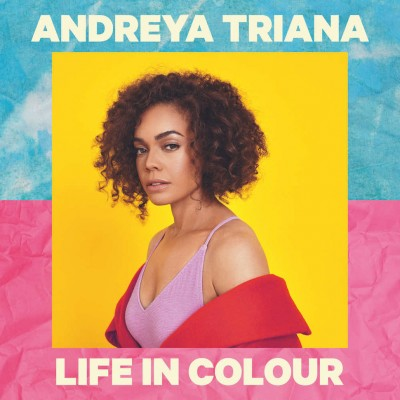 Andreya Triana - Life In Colour