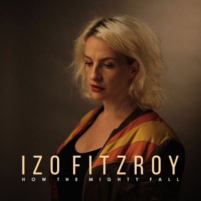 How The Mighty Fall - Izo Fitzroy