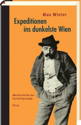 Expeditionen ins dunkelste Wien