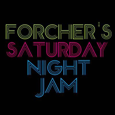 Forcher's Saturday Night Jam