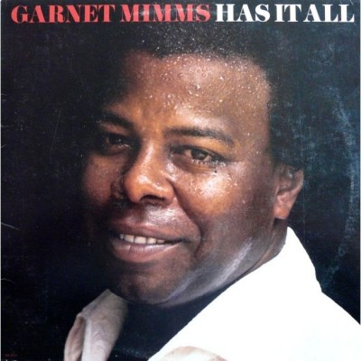 Garnet Mimms - Has It All