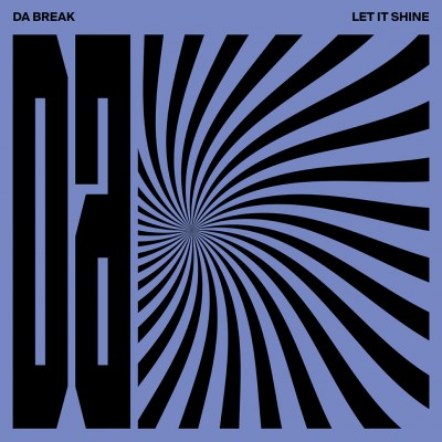 Da Break - Let It Shine