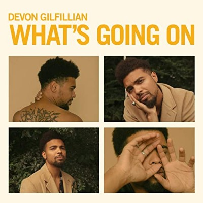 Devon Gilfillian - What's Going On
