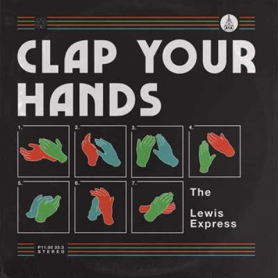The Lewis Express - Clap Your Hands